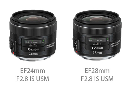Canon EF24mm F2.8 IS USMとEF28mm F2.8 IS USM